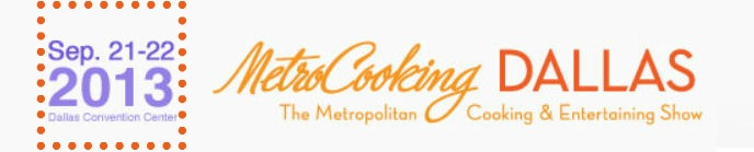 Metro Cooking Show Dallas