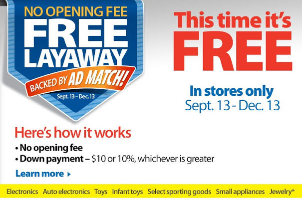 walmart layaway starts today no fees and over 35000 items are eligible for layaway 2013 - When Does Walmart Christmas Layaway Start