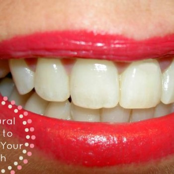 3 Natural Ways to Whiten Your Teeth