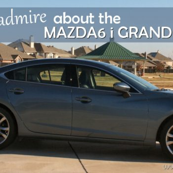 Three Things I Admire About The 2014 Mazda 6 i Grand Touring