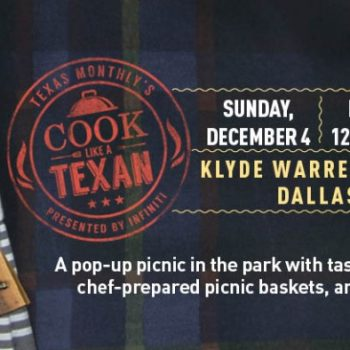 Cook Like A Texan at Klyde Warren Park This Weekend #Dallas @TexasMonthly
