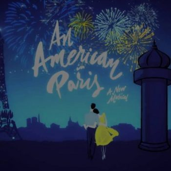 Book Your Tickets Now To See An American In Paris