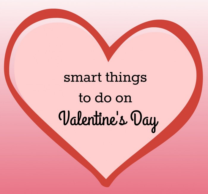 smart things to do on valentine's day