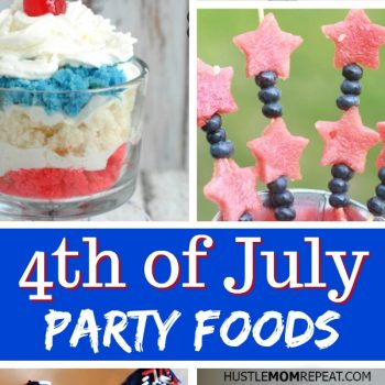 4th of July Party Foods To Make This Year