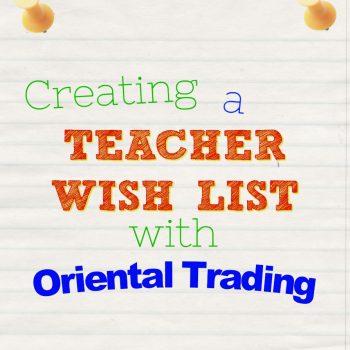 Creating An Oriental Trading Teacher Wish List
