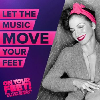 On Your Feet Comes To Dallas Summer Musicals