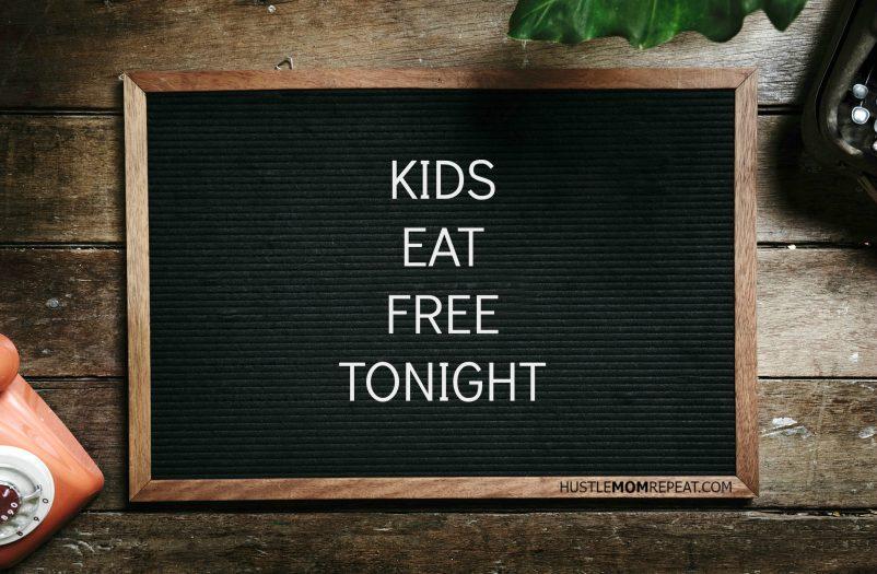 kids eat free tonight