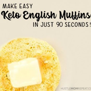 90 Second Keto English Muffin Recipe