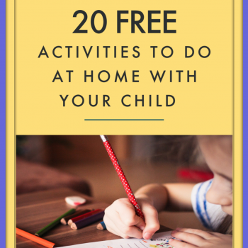 Free Activities To Do At Home With Your Child