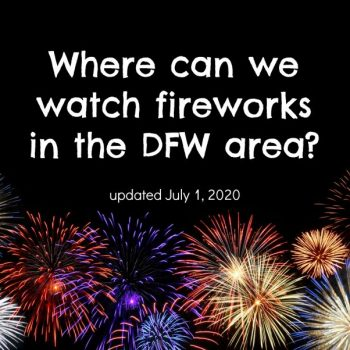 Fireworks In The DFW Area